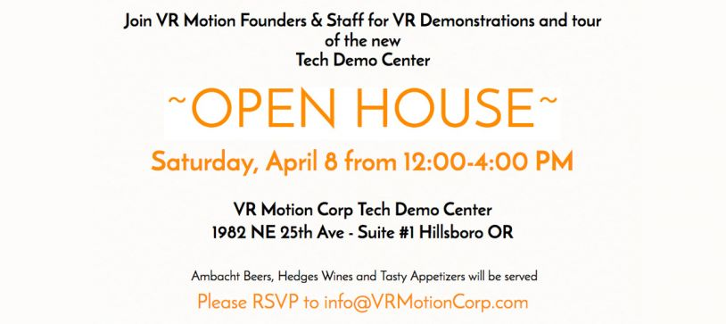 Join VR Motion Founders & Staff for An Open House Sat. April 8th